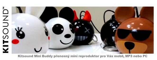 Kitsound Mini Buddy Přenosný reproduktor Kitsound Mini Buddy Přenosný reproduktor přináší silný zvuk a je snadno nabíjet pomocí USB nabíjecím kabelem. Zapojte Mini Buddy do zvoleného zařízení jako je např. mobilní telefon, PC či tablet.